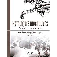 Instalações Hidráulicas - Prediais e Industriais