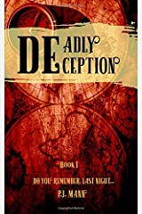 Deadly Deception (Volume 1) Paperback