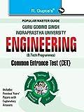 GGSIPU: B. Tech (Bachelor of Technology) Common Entrance Exam Guide: Engineering Entrance Exam Guide