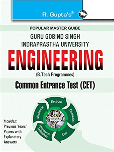 GGSIPU: B  Tech Bachelor of Technology Common Entrance Exam