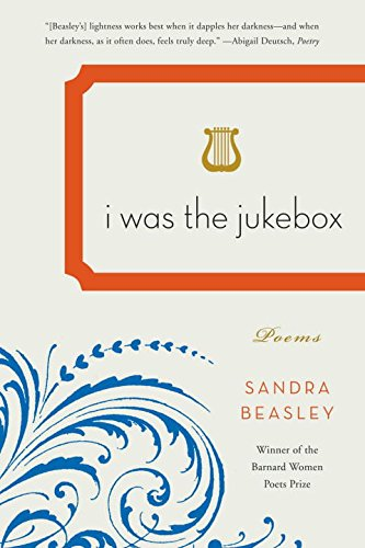 I Was the Jukebox: Poems PDF