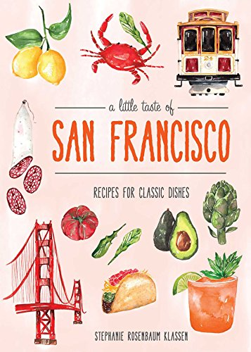 A Little Taste of San Francisco by Stephanie Rosenbaum