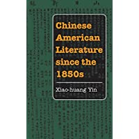 Chinese American Literature since the 1850s (Asian American Experience)