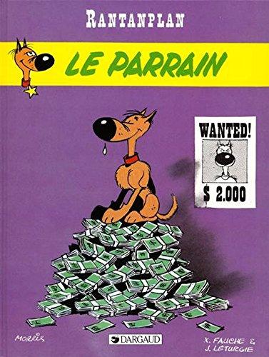 Rantanplan, tome 2 : Le Parrain