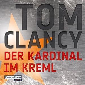Der Kardinal im Kreml Hörbuch