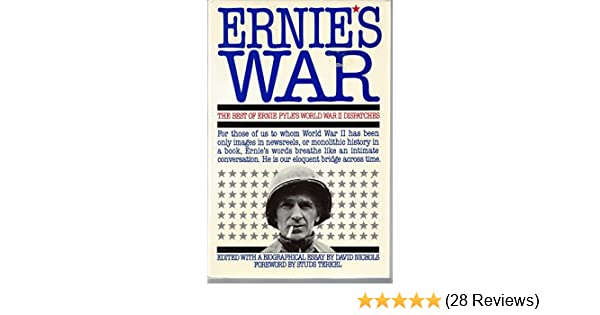 Amazon Ernies War The Best Of Ernie Pyles World War Ii