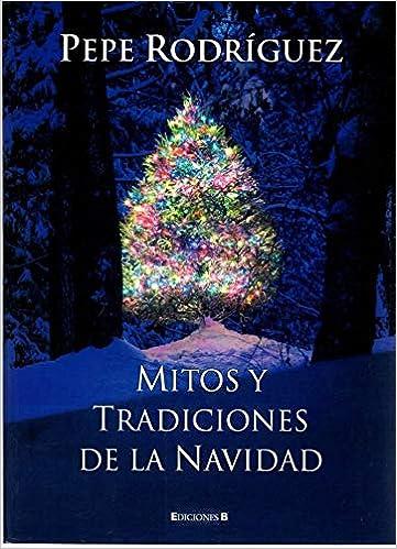 MITOS Y TRADICIONES DE LA NAVIDAD (No ficción): Amazon.es ...