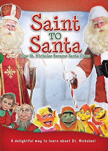 Saint to Santa: How St. Nicholas Became Santa Claus