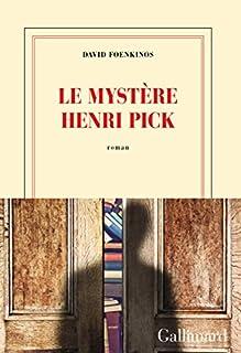 Le mystère Henri Pick, Foenkinos, David