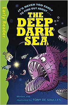 The Deep Dark Sea (Early Reader Non Fiction)