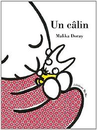 Un câlin par Malika Doray