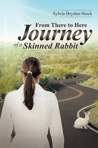 Book: From There to Here-Journey of a Skinned Rabbit by Sylvia Bryden-Stock