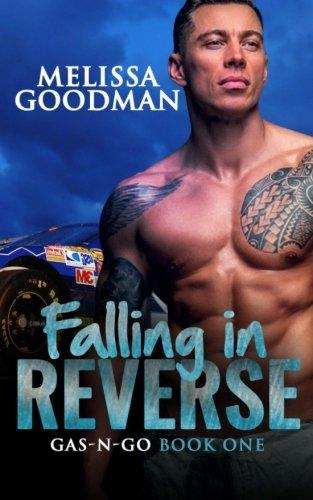 Falling in Reverse (Gas-N-Go) (Volume 1) ebook
