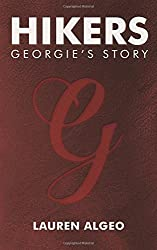 Hikers - Georgie's Story (Hikers Trilogy) by Lauren Algeo (2015-01-23)