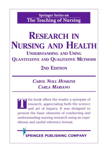 Research in Nursing and Health: Understanding and Using Quantitative and Qualitative Methods