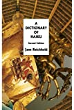 A Dictionary of Haiku: Second Edition