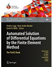 Automated Solution of Differential Equations by the Finite Element Method: The FEniCS Book