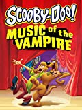 DVD : Scooby-Doo! Music of the Vampire
