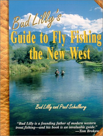 Read Online Bud Lilly's Guide to Fly Fishing the New West pdf