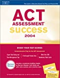 Act Assessment Success 2004, Bender and Peterson's Guides Staff, 0768912245