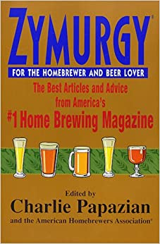 Book Zymurgy for the Homebrewer and Beer Lover: The Best Articles and Advice from America's #1 Home Brewing Magazine