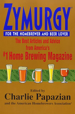 Zymurgy for the Homebrewer and Beer Lover: The Best Articles and Advice pdf
