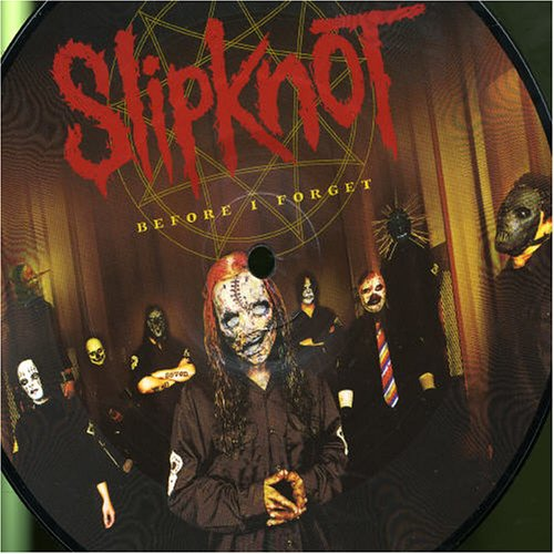 (Before I Forget - Part 1 (Picture Disc))