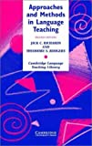 Approaches and Methods in Language Teaching, Jack C. Richards and Theodore S. Rodgers, 0521803659