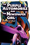The Purple Automobile and the Newspaper Girl, Seymour Mann, 0595660762