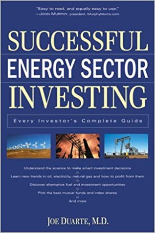 Successful Energy Sector Investing: Every Investor's