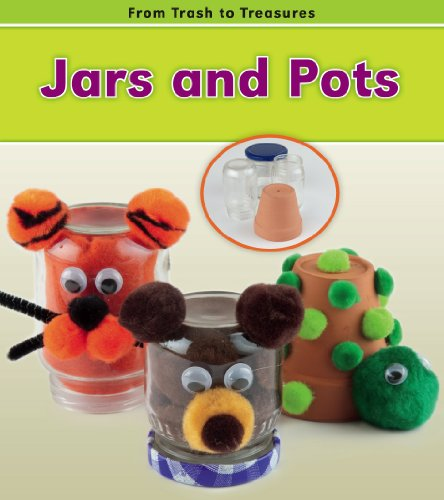 Jars and Pots (From Trash to Treasures) by Brand: Heinemann