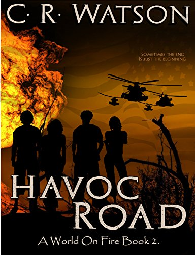 Havoc Road: A World on Fire Book 2 by [Watson, C.R.]