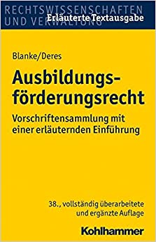 Book Ausbildungsforderungsrecht: Vorschriftensammlung Mit Einer Erlauternden Einfuhrung