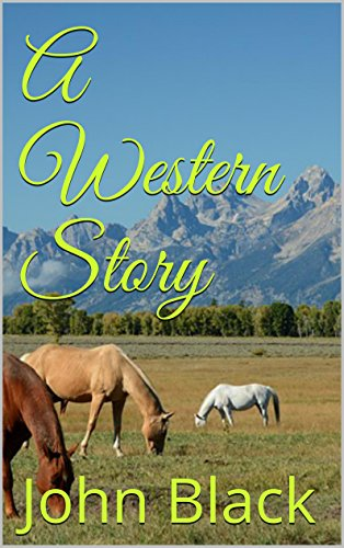 Book: A Western Story by John Black