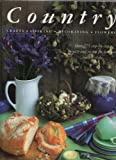 Country Crafts, Cooking, Decorating and Flowers, Anness Publishing Staff, 1901289044