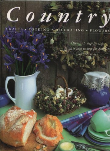 Country  Crafts Cooking Decorating Flowers