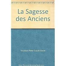 SAGESSE DES ANCIENS -LA