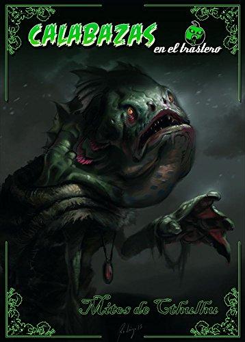 Calabazas en el Trastero: Mitos de Cthulhu (Calabazas en el Trastero - Fuera de colección nº 3) (Spanish Edition)