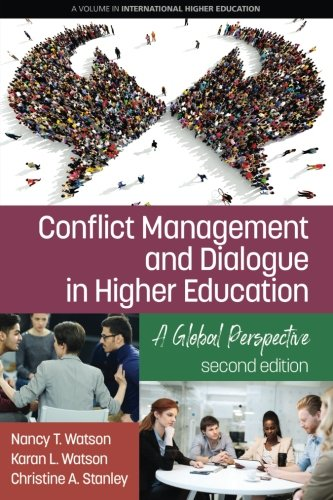 Conflict Management and Dialogue in Higher Education: A Global Perspective (2nd Edition) (International Higher Education)