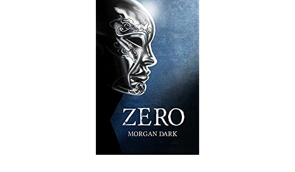 Zero (Serie Zero #1) (Spanish Edition) - Kindle edition by Morgan Dark. Children Kindle eBooks @ Amazon.com.
