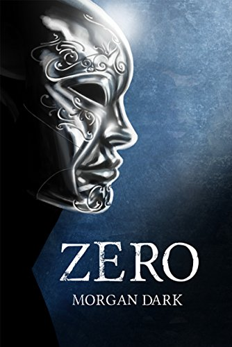 Zero (Serie Zero #1) (Spanish Edition) by [Dark, Morgan