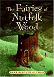 The Fairies of Nutfolk Wood, Barb Bentler Ullman, 0060736151