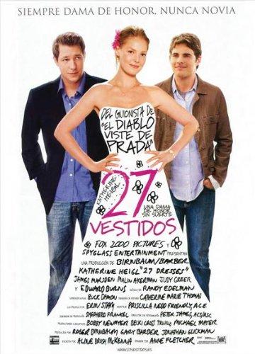 27 Dresses Poster Spanish 27x40 Katherine Heigl James Marsden Edward Burns