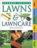 Lawns and Lawn Care, Jane Courtier, 0737006358