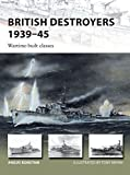 British Destroyers 1939–45: Wartime-built classes (New Vanguard)
