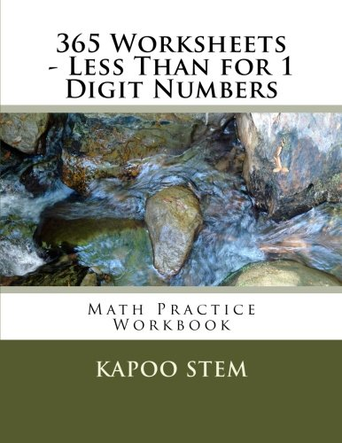 Download 365 Worksheets - Less Than for 1 Digit Numbers: Math Practice Workbook (365 Days Math Less Than Series) (Volume 1) ebook