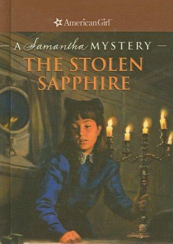 The Stolen Sapphire: A Samantha Mystery (American Girl Mysteries)
