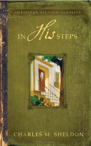 Read Online In His Steps (Barbour Christian Classics) ebook