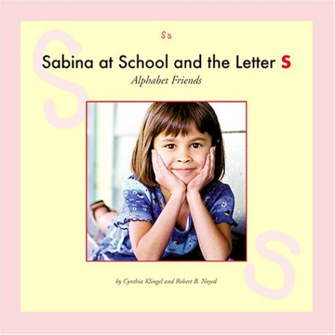 Sabina at School and the Letter S (Alphabet Friends) PDF