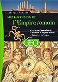 Sur les traces de l'Empire Romain